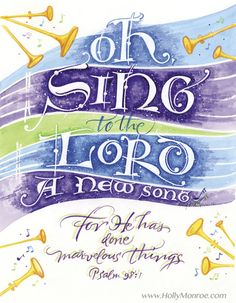 Psalm 98: Sing a New Song!